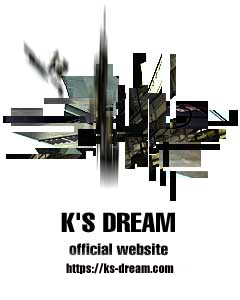 K'S DREAM OFFICIAL WEBSITE